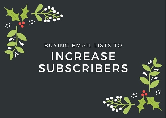 Buying Email Lists To Increase Subscribers