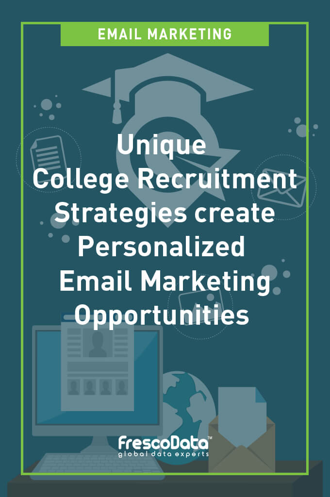 College Recruitment Email Marketing Strategies